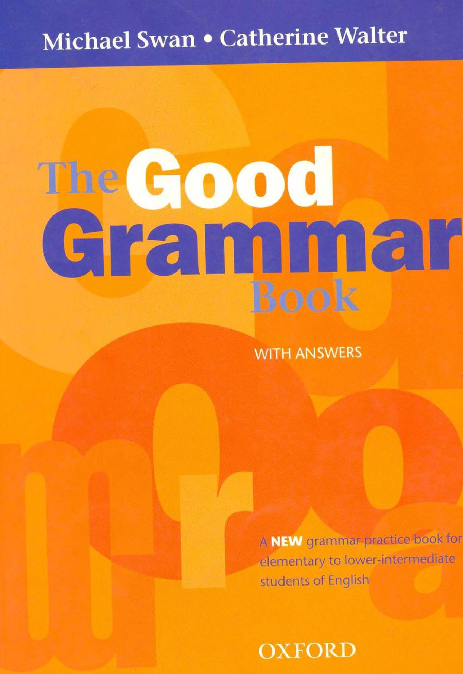 grammar book Grammar handbook citation styles esl resources grammar handbook thank you for using the grammar handbook at the writers' workshop, university of illinois at.